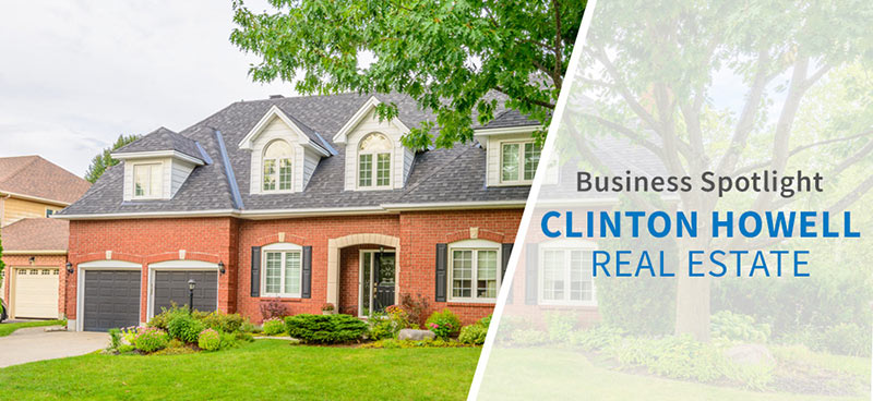Business Spotlight: Clinton Howell Real Estate