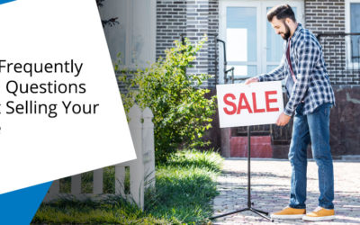Most Frequently Asked Questions About Selling Your Home