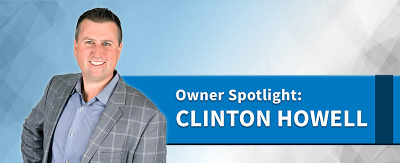 Owner Spotlight: Clinton Howell