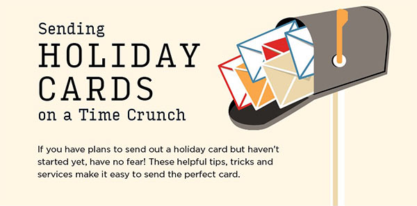 Sending Holiday Cards on a Time Crunch